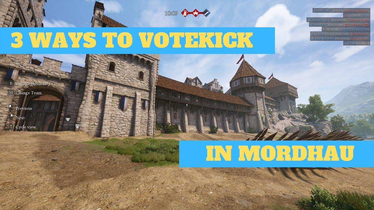 3 Ways To Votekick In Mordhau Youtube