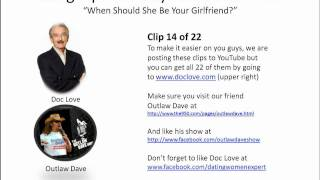 Dating Tips For Guys: When Should She Be Your Girlfriend? (Outlaw Dave Show)