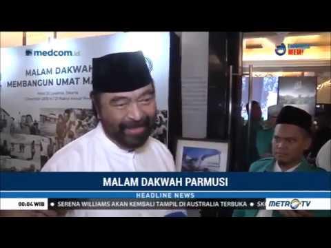 Surya Paloh Harap Parmusi Jadi Benteng Pemikiran Islam Moderat