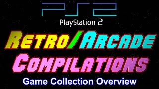 Retro and Arcade Compilations - PS2 Collection Overview