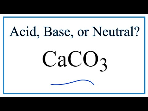 Is CaCO3 Acidic, Basic, Or Neutral (dissolved In Water)?