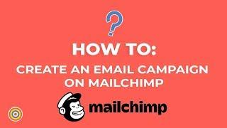 So Erstellen Sie einen E-Mail-Kampagne auf MailChimp - E-commerce-Tutorials