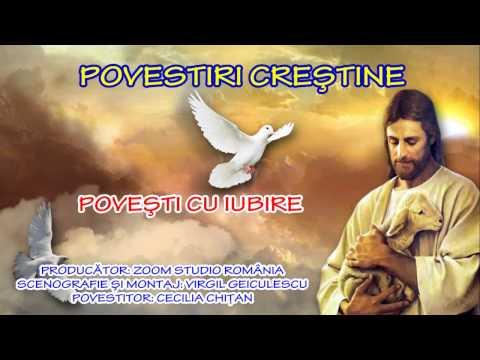 CELE MAI FRUMOASE POVESTIRI CRESTINE