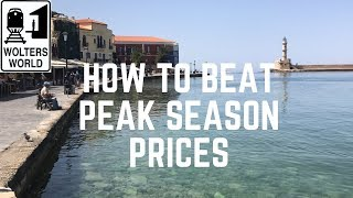 Budget Travel: How to Beat Peak Season Prices & Headaches