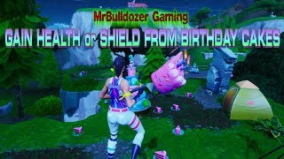 Fortnite 2nd Birthday Challenge Gain health or shield from Birthday Cakes BUGGED BUT STILL WORKING