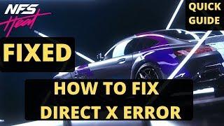 Need For Speed Heat Direct X Error FIXED| Crashing And Freezing Fixed|