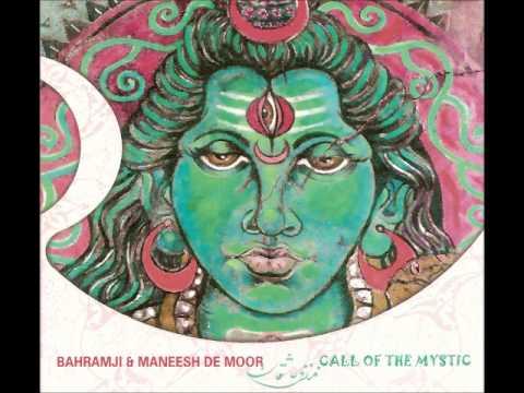 Bahramji & Maneesh de Moor - Call Of The Mystic (2004)
