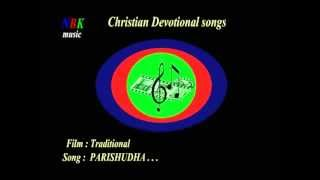 Download PARISHUDHA . . . Malayalam Christian devotional songs. MP3 song and Music Video