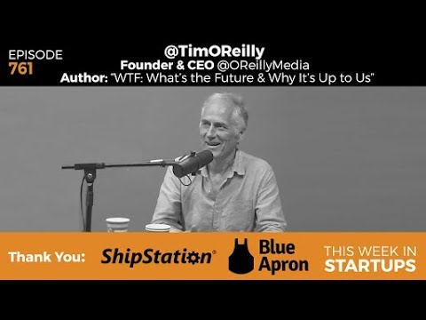 "E761: Tim O'Reilly's ""WTF: What's the Future & Why It's Up to Us"": tech history & survival roadmap"