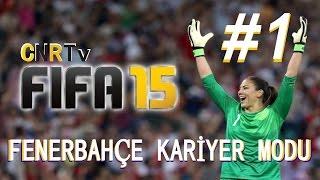 Fifa 15 - Fenerbahçe Kariyer Mod Bölüm 1 - Serüven Başlıyor [Facecam]