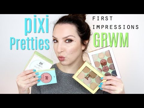 Pixi Pretties - First Impressions GRWM