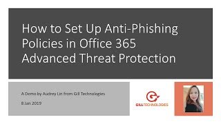 How to Set Up Anti-Phishing Policies in Office 365 Advanced Threat Protection
