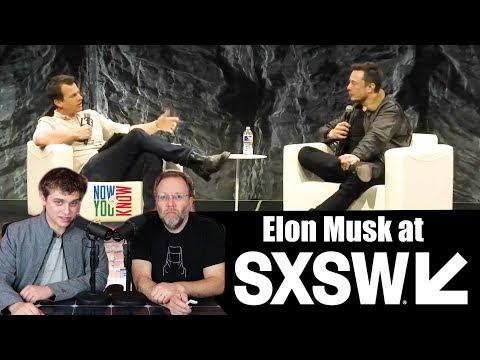 In Depth -  Elon Musk at SXSW