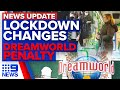 Update: Melbourne lockdown changes, NZ travel bubble, Dreamworld tragedy | 9 News Australia