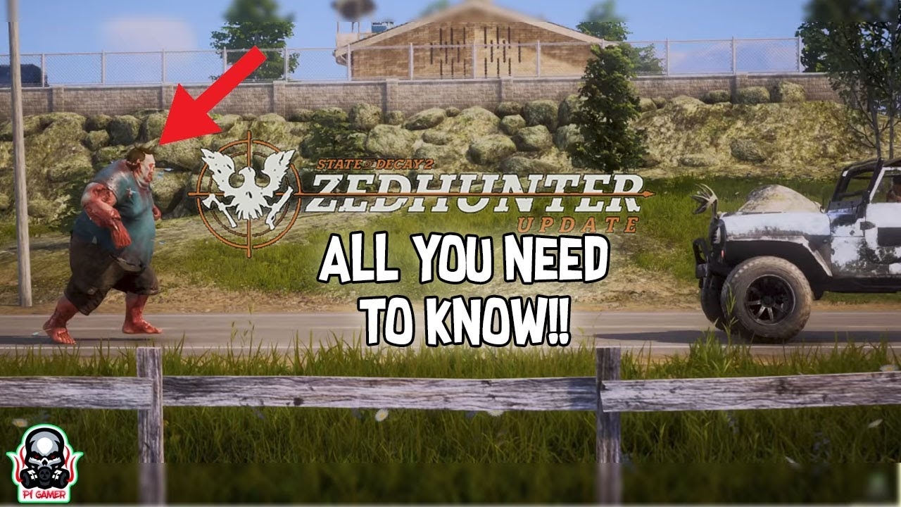STATE OF DECAY 2| NEW ZEDHUNTER UPDATE ( NEW MAP INFO AND MORE!!! on state of failure, state of chaos, state of architecture, state of respiration, state of utah park pass, state of diffusion, state of darkness, state of desolation, state of time, state of existence, state of volume, state of insanity, state of change, state of animals,
