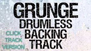 Grunge Rock Drumless Backing Track With Click Track (Metronome)