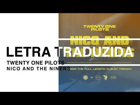 Twenty One Pilots - Nico And The Niners (Letra Traduzida)
