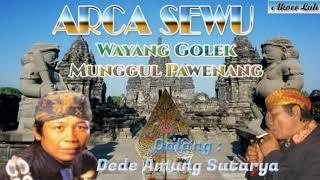 ARCA SEWU - Wayang Golek Munggul Pawenang Dalang Dede Amung S. (Full Audio)