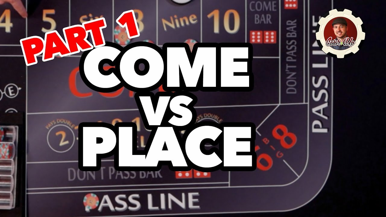 Craps come line vs place bets case opening sites csgo no deposit