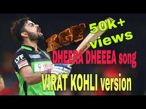 KGF Dheera Dheera Song Virat Kohli Version Edited By MUNI PRASANTH