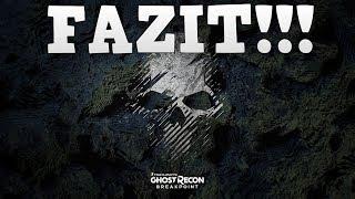 Das große FAZIT!!!   Meine Meinung zur Ghost Recon Breakpoint Diskussion