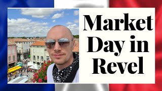 Market day - Revel France - A charming Market town in the South of France - Travel Guide - POV