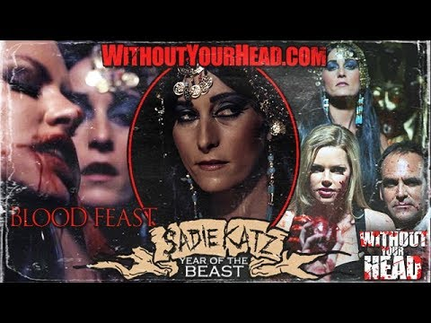 Without Your Head Horror Podcast  SADIE KATZ of BLOOD FEAST