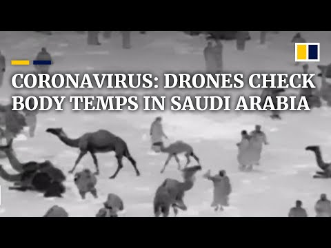 Coronavirus: Saudi Arabia uses drones to check body temperatures in the street