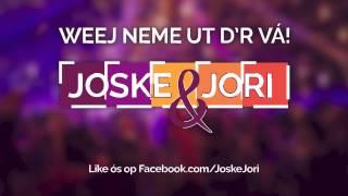 Joske & Jori - Weej neme ut d
