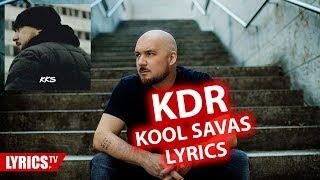 KDR LYRICS | Kool Savas | Lyric & Songtext | NO audio | aus dem Album KKS