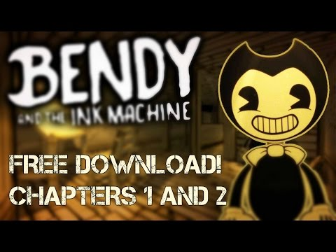 Bendy And The Ink Machine Chapter 2 **Free Download**