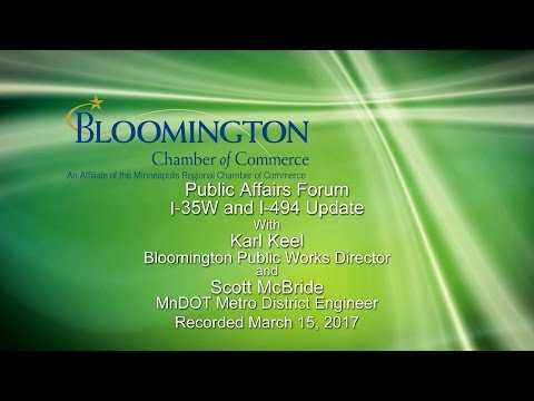 Chamber Pubic Affairs Forum: I-35W and I-494 Update