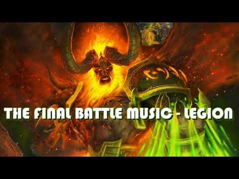World of Warcraft: Legion - The Final Battle Theme