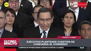 Martín Vizcarra anunció que planteará cuestión de confianza ante el Congreso