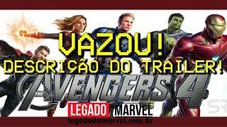 VAZOU A DESCRIÇÃO DO TRAILER DE VINGADORES 4!?   Marvete News #223