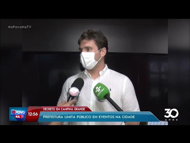 Prefeitura de CG limita público em eventos na cidade - O Povo na TV