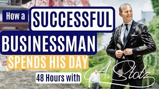 How a Successful Businessman Spends His Day