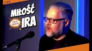 IRA - Miłość (Live at MUZO.FM)