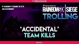 RAINBOW SIX SIEGE Trolling - Team Killing Reactions - Accidental Team Kills Are Not Against Rules