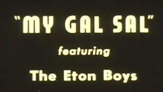 GAY NINETIES BARBER SHOP QUARTET THE ETON BOYS MY GAL SAL
