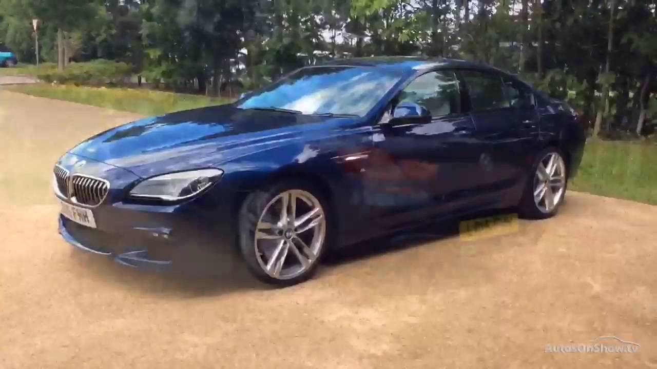 BMW bmw 6 gran coupe 2015 : BMW 6 SERIES 640D M SPORT GRAN COUPE BLUE 2015 - YouTube