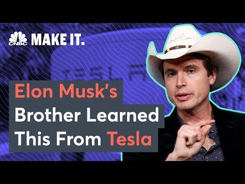 What Elon Musk's Brother Learned From Tesla Launch | CNBC Make It