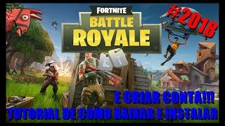 TUTORIAL HOW TO DOWNLOAD AND INSTALL FORTNITE AND CREATE ACCOUNT!!! (FREE GAME)