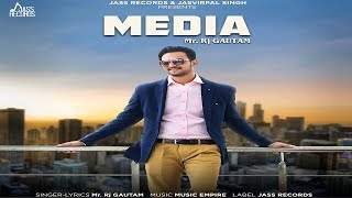 Media | (Full Song) | Rj Gautam | New Punjabi Songs 2018 | Latest Punjabi Songs 2018 | Jass Records