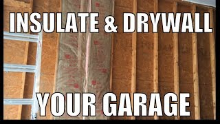 Insulate and Drywall Exterior Garage Wall
