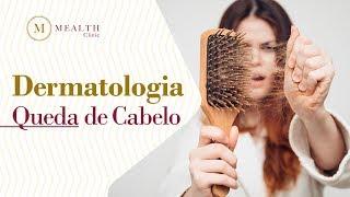 Queda de Cabelo | Dermatologia