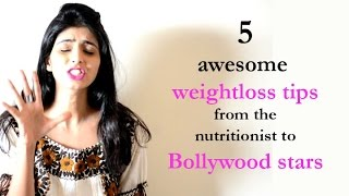 5 Weightloss Tips From Bollywood's Nutritionist