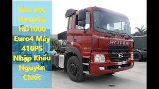 ✅ Bí Mật Xe Đầu Kéo Hyundai HD1000 Euro4 máy 410 Ps nhập khẩu nguyên chiếc mới nhất hiện nay!