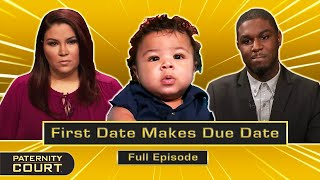First Date Makes Due Date: Man Claims Ex Was Pregnant When They Met (Full Episode)   Paternity Court