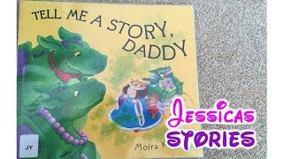 Video TELL ME A STORY DADDY - Childrens and Kids Narrated Story Books download MP3, 3GP, MP4, WEBM, AVI, FLV November 2017
